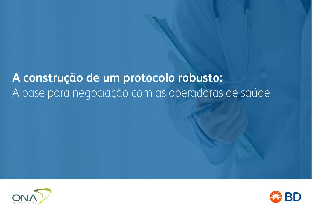 EAD - A construção de um protocolo robusto: A base para negociação com as operadoras de saúde- Início 23/10/2021 cód.:PAR.EAD.021