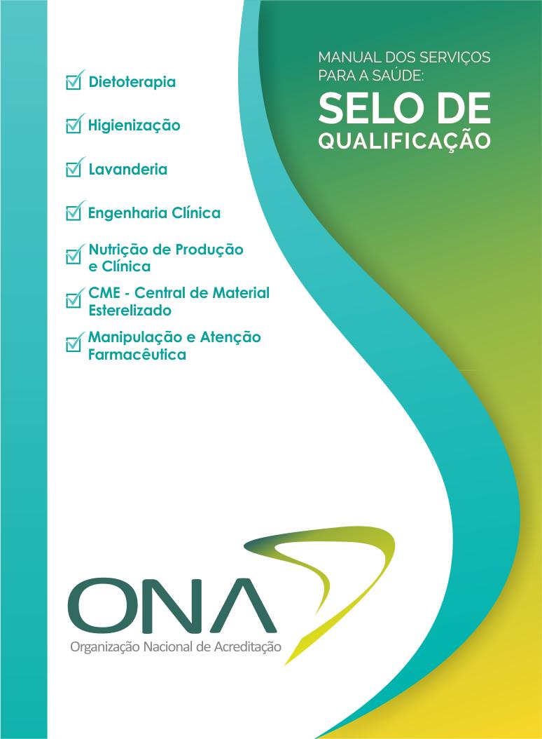Selo de Qualificação ONA - Manual de Serviços para a Saúde