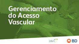 EAD - Gerenciamento do acesso vascular: Uma estratégia para elevar a segurança dos pacientes  - Início 09/04/2021 cód.:PAR.EAD.013