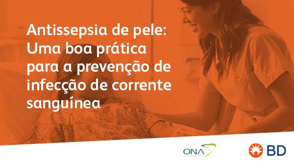 EAD - Antissepsia de pele: Uma boa prática para a prevenção de infecção de corrente sanguínea  - Início 25/08/2021 cód.:PAR.EAD.015