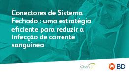 EAD - Conectores de Sistema Fechado: Uma estratégia eficiente para redução de IPCS - Início 26/09/2021 cód.:PAR.EAD.016