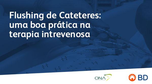 EAD - Flushing de Cateteres: Uma boa prática em TIV - Início 25/03/2021 cód.:PAR.EAD.017
