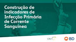 EAD -  Construção de indicadores de Infecção Primária de Corrente Sanguínea- Início 24/03/2021 cód.:PAR.EAD.019