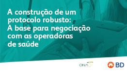 EAD - A construção de um protocolo robusto: A base para negociação com as operadoras de saúde- Início 23/04/2021 cód.:PAR.EAD.021