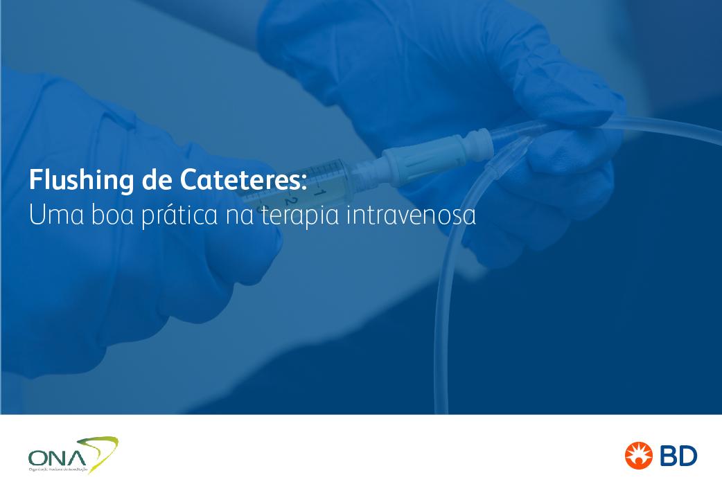 EAD - Flushing de Cateteres: Uma boa prática em TIV - Início 25/09/2021 cód.:PAR.EAD.017