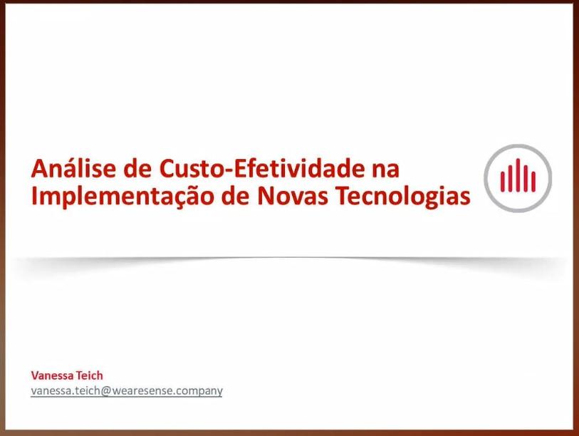 EAD - Análise de Custo Efetividade referente a implantação de novas tecnologias - Início 24/09/2020