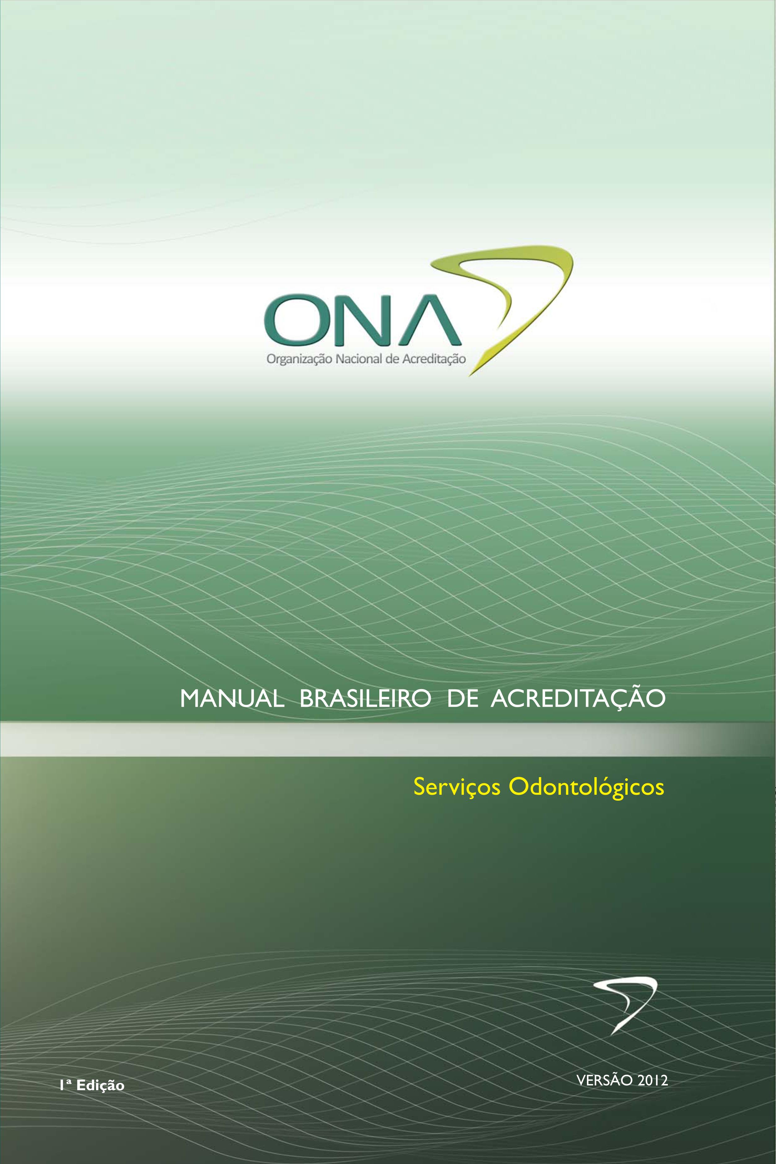 E-BOOK - Manual Brasileiro de Acreditação: Serviços Odontológicos - Versão 2012