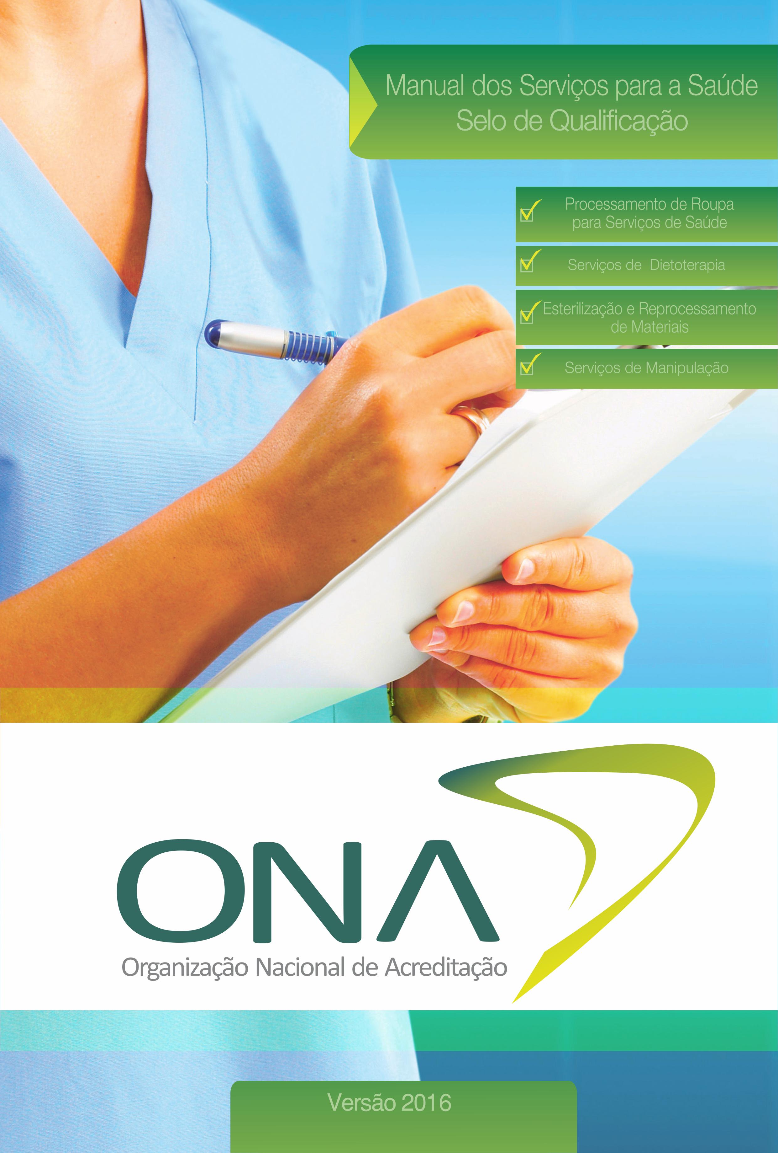 Manual Brasileiro de Acreditação: Serviços para a Saúde - Selo de Qualificação ONA - Versão 2016