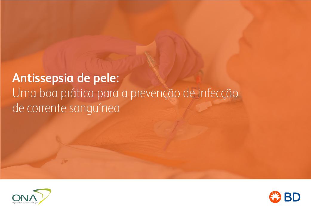 EAD - Antissepsia de pele: Uma boa prática para a prevenção de infecção de corrente sanguínea  - Início 25/11/2021 cód.:PAR.EAD.015
