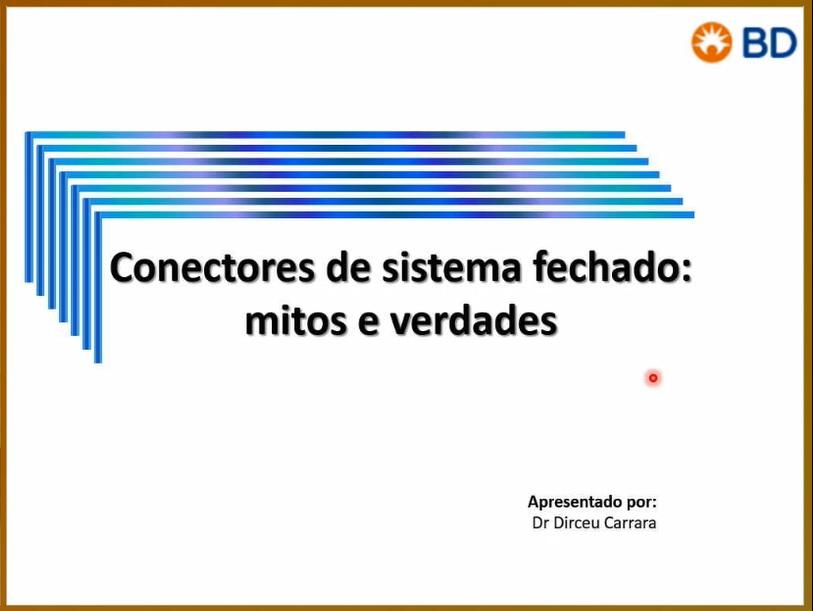 EAD - Conectores de sistema fechado: Mitos e Verdades - Início 20/08/2020