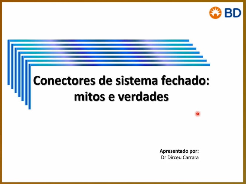 EAD - Conectores de sistema fechado: Mitos e Verdades - Início 20/11/2020