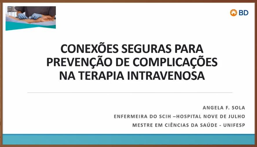 EAD - Conexões seguras para prevenção de complicações na TIV  - Início 10/11/2020